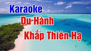 Karaoke | Du Hành Khắp Thiên Hạ