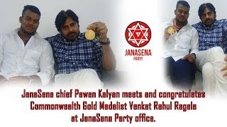 Pawan Kalyan meets CWG Gold Medalist Rahul Ragala..