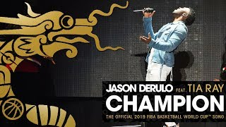 Champion (feat. Tia Ray) (The Official 2019 FIBA Basketball World Cup™ Song)
