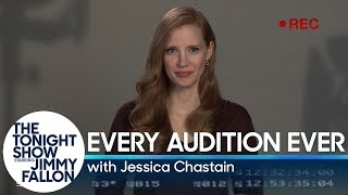 Every Audition Ever with Jessica Chastain