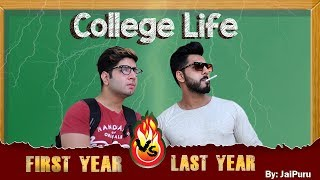 COLLEGE LIFE - First Year vs Last Year    JaiPuru