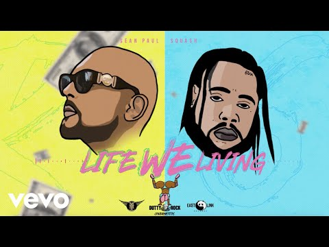Squash, Sean Paul - Life We Living