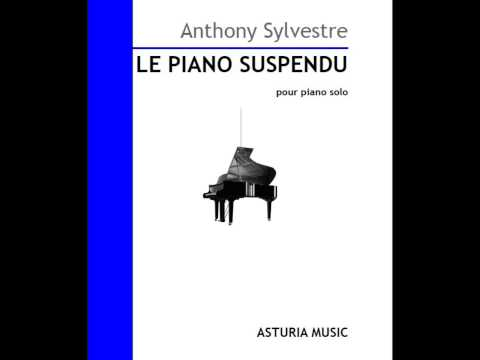 Le Piano Suspendu (Full version feat. Piano in Blue) by Anthony Sylvestre