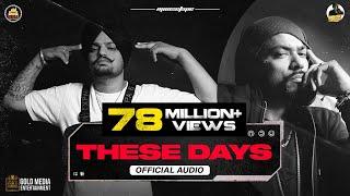These Days (Moosetape) Sidhu Moose Wala Ft Bohemia