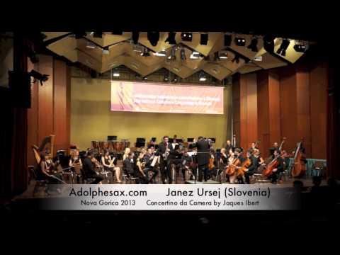 Janez Ursej - Nova Gorica 2013 - Concertino da Camera by Jaques Ibert