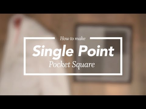 Pocket Square -- Single Point Fold -- #StyleSchool