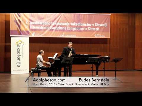 Eudes Bernstein - Nova Gorica 2013 - Cesar Franck: Sonata in A Major - III Mov
