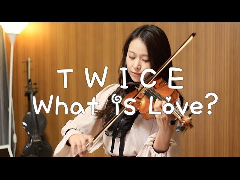 TWICE(트와이스)_What is Love? Violin Cover by Jenny Yun