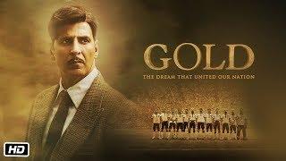 GOLD 2018 Movie Teaser – Akshay Kumar Video HD