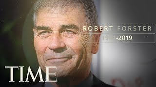 Robert Forster, Oscar-Nominated Actor, Dies At 78 | TIME