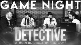 Detective: A Modern Crime Boardgame GAME NIGHT!!