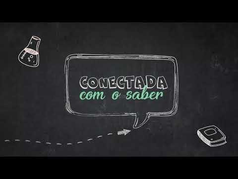 CONECTADA COM O SABER!