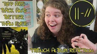 TRENCH ALBUM REACTION -- TWENTY ONE PILOTS