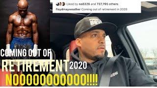 Floyd Mayweather TRUTHFULLY ending Retirement Comeback 2020