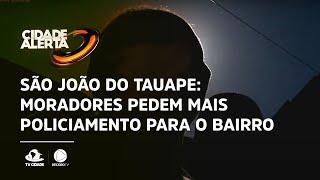 São João do Tauape: Moradores pedem mais policiamento para o bairro