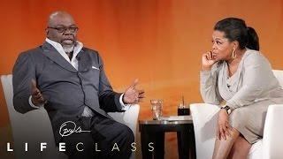 Bishop T.D. Jakes on Turning Disaster into Direction | Oprah's Lifeclass | Oprah Winfrey Network