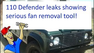 110 Defender Leaks and problems inc. making a tool to remove fan!