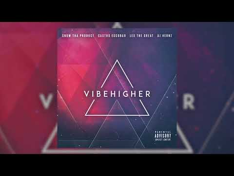 Snow Tha Product, AJ Hernz - For Real [Official Audio] [VIBE HIGHER MIXTAPE] Prod. by DJ Pumba