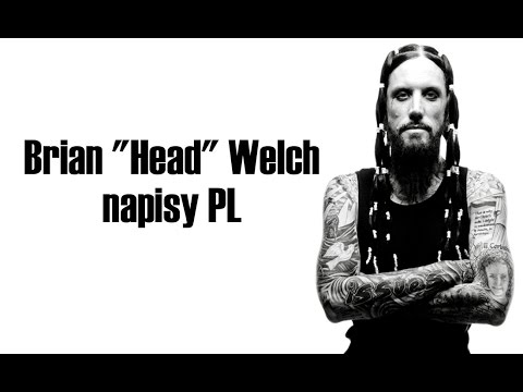 "I am second - Brian ""Head"" Welch (Korn) - napisy PL"