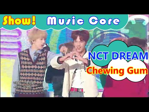 [HOT] NCT DREAM - Chewing Gum, 엔씨티 드림 - 츄잉 껌 Show Music core 20160924