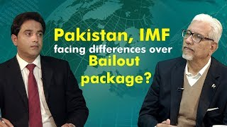 Pakistan Present Economic Situation and IMF Bailout Package?