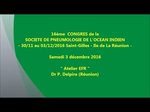 Atelier EFR. Dr P. Delpire Réunion