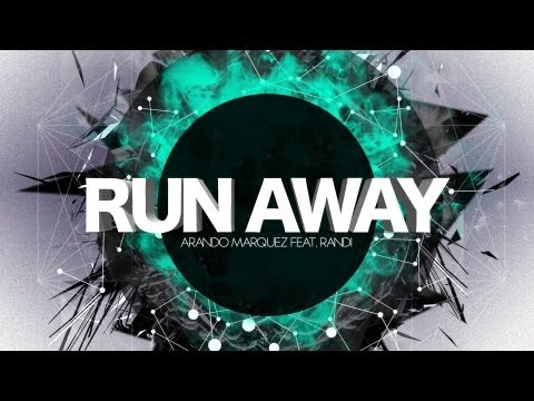 Arando Marquez feat. Randi - Run Away (Lyric Video)