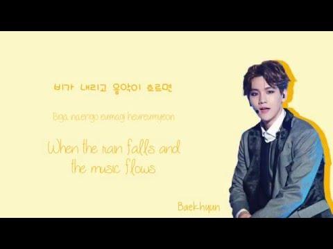 Baekhyun (백현) - Like Rain, Like Music (비처럼 음악처럼) Lyrics (Han/Rom/Eng)