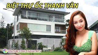Ốc Thanh Vân tậu Biệt Thự khủng triệu đô tại Sài Gòn - TIN GIẢI TRÍ