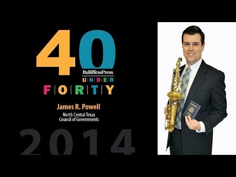 2014 Fort Worth Business Press 40 Under 40 - James R. Powell