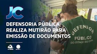 Defensoria Pública realiza mutirão na Praça do Ferreira para emissão de documentos
