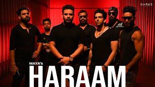 Haraam – Maya