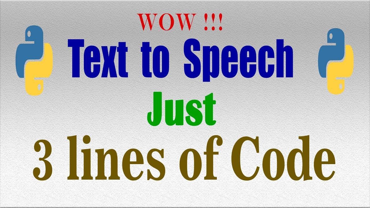 How to convert text to speech using python ,gtts , google api