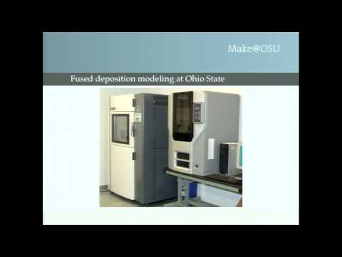Make@OSU: Additive Manufacturing at Ohio State University