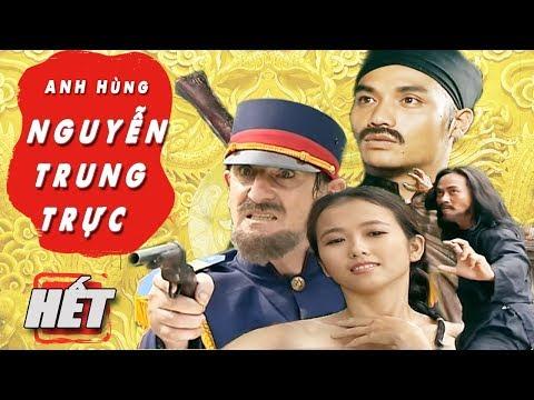 Anh Hùng Nguyễn Trung Trực - Tập 20 tập cuối | Phim Bộ Việt Nam Mới Hay Nhất | Phim Truyền Hình