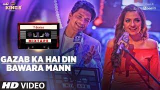 Gazab Ka Hai Din – Bawara Mann – Mixtape Ft Shaan