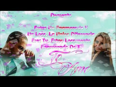 Demente Feat. Paola - Estoy Loco Por Ti - Letra