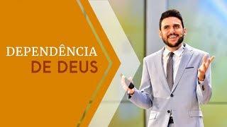 27/02/19 - Dependência de Deus - Pr. Victor Bejota