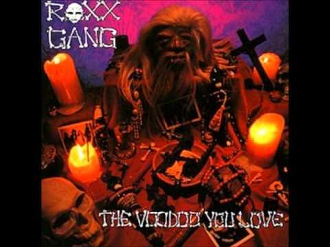 Roxx Gang - Shame On Me