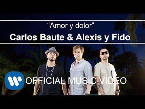 Carlos Baute ft. Alexis & Fido - Amor y Dolor (Videoclip Oficial)