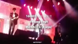 160805 Yesung Mamacita Yegit