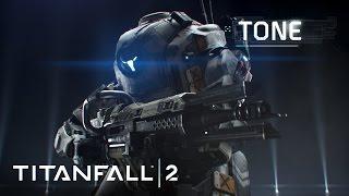 Titanfall 2 - Bemutatkozik Tone