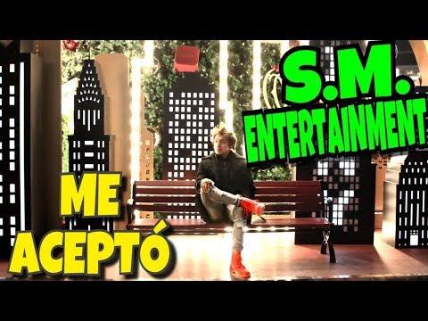S.M. ENTERTAINMENT me ACEPTÓ