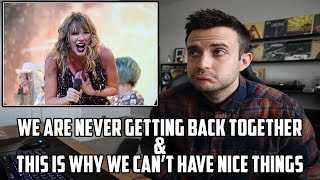 WE ARE NEVER GETTING BACK TOGETHER/THIS IS WHY WE CAN'T HAVE NICE THINGS - Reputation Tour Reaction