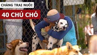Chàng trai nuôi 40 chú chó (Oops Banana Vlog #50)