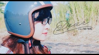 [PHIM NGẮN] DEAR |7 PRODUCTION|