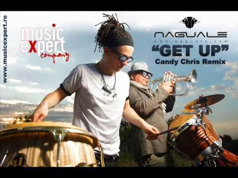 Naguale - Get up (Candy Chris Remix)