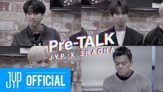 "Pre-TALK ""JYP X 3RACHA"""