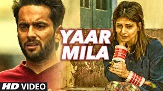 Yaar Mila Punjabi – Saazishq Ft Shah Mann Punjabi Video Download New Video HD