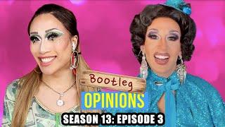 Drag Race Season 13 x Bootleg Opinions: Episode 3 with Jackie Cox!